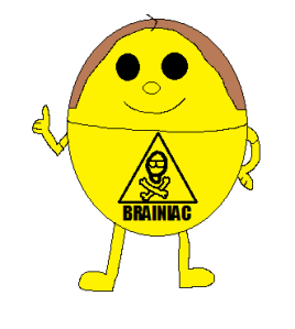 (Not me, though I'm as cute as this dude IMO) - and thanks to http://mrmenoc.wikia.com/wiki/Mr._Brainiac for image.